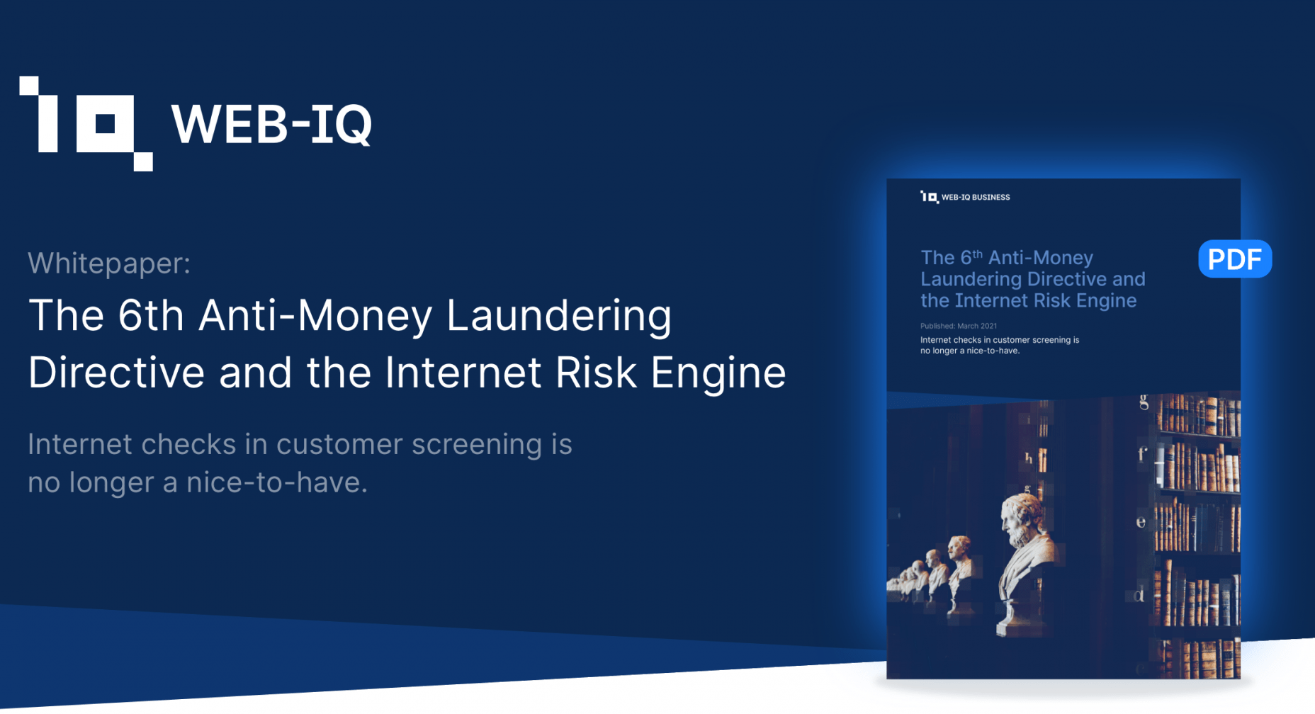 Web-IQ Business: The 6th Anti-Money laundering Directive and the Internet Risk Engine