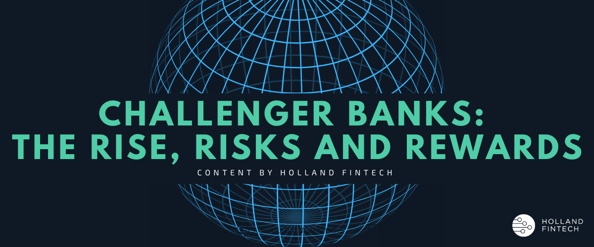 Challenger banks: The rise, risk and rewards