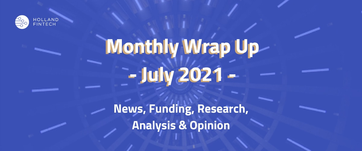 Monthly wrap up july 2021