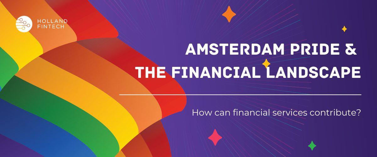 Amsterdam Pride and the Financial Landscape